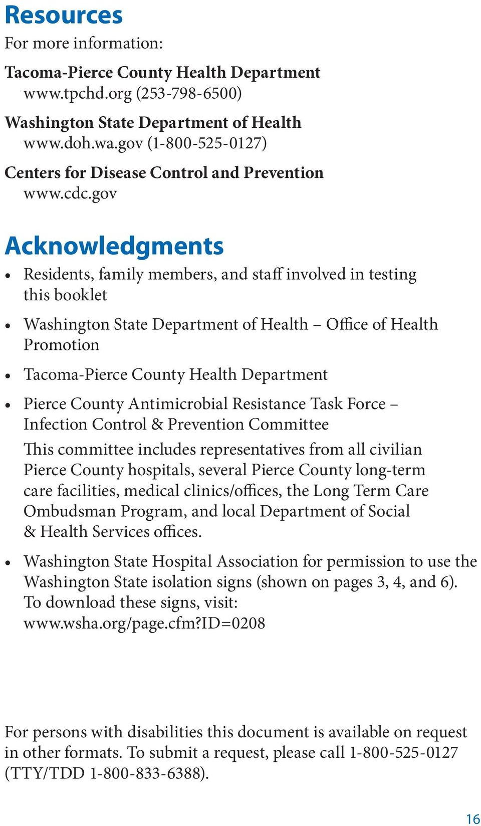 gov Acknowledgments Residents, family members, and staff involved in testing this booklet Washington State Department of Health Office of Health Promotion Tacoma-Pierce County Health Department