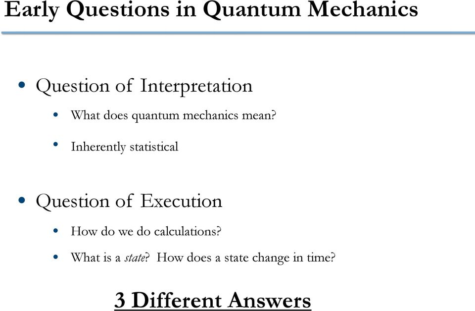 Three Pictures of Quantum Mechanics  Thomas R  Shafer April