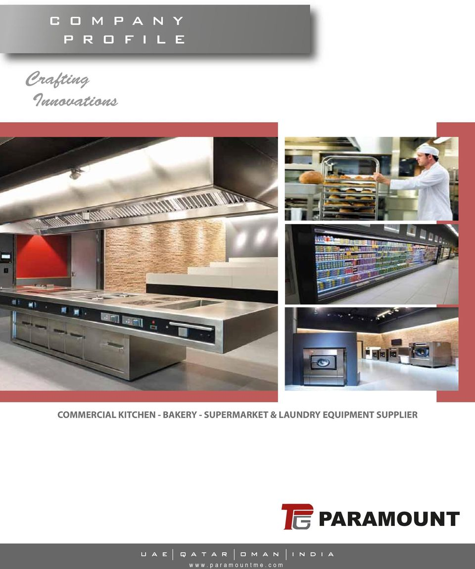 Commercial Kitchen Designer Jobs In Uae: PARAMOUNT. Crafting Innovations COMPANY PROFILE COMMERCIAL KITCHEN