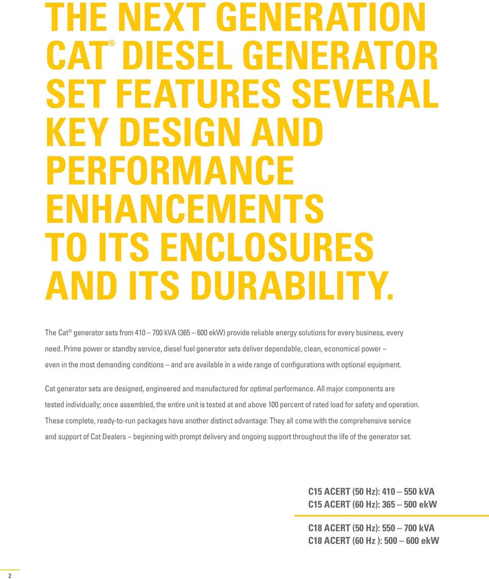 Cat Next Generation Diesel Generator Sets C15 Acert And C18 Engine Wiring Diagram Prime Power Or Standby Service Fuel Deliver Dependable Clean Economical