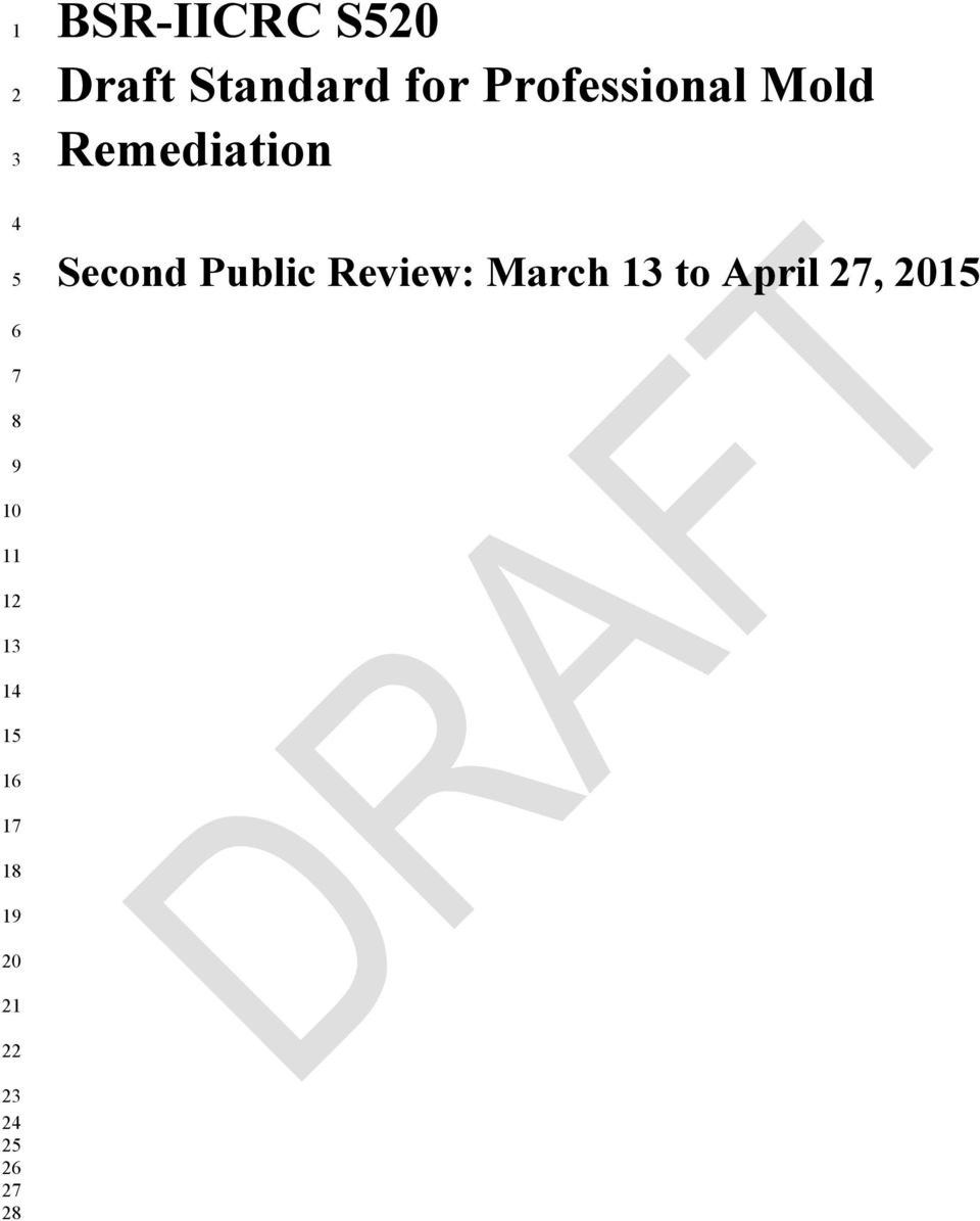 BSR-IICRC S520 Draft Standard for Professional Mold Remediation