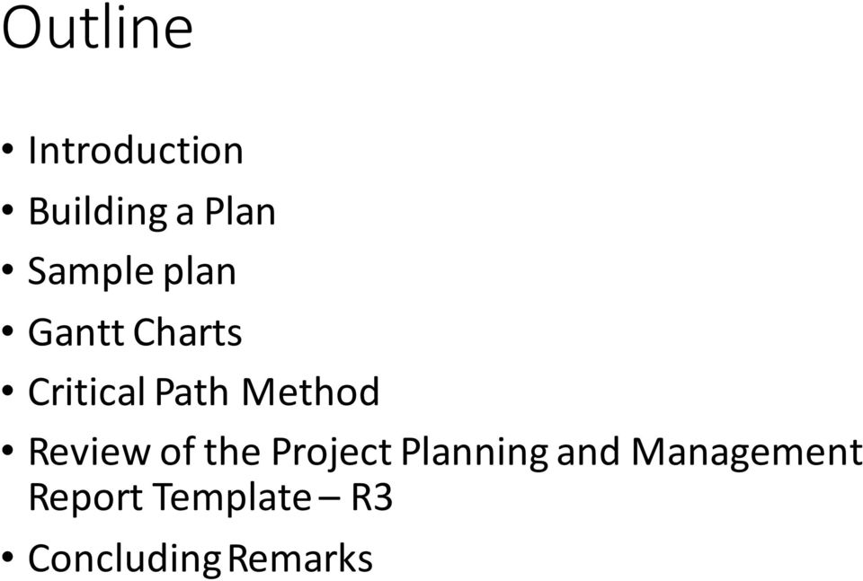 Method Review of the Project Planning and