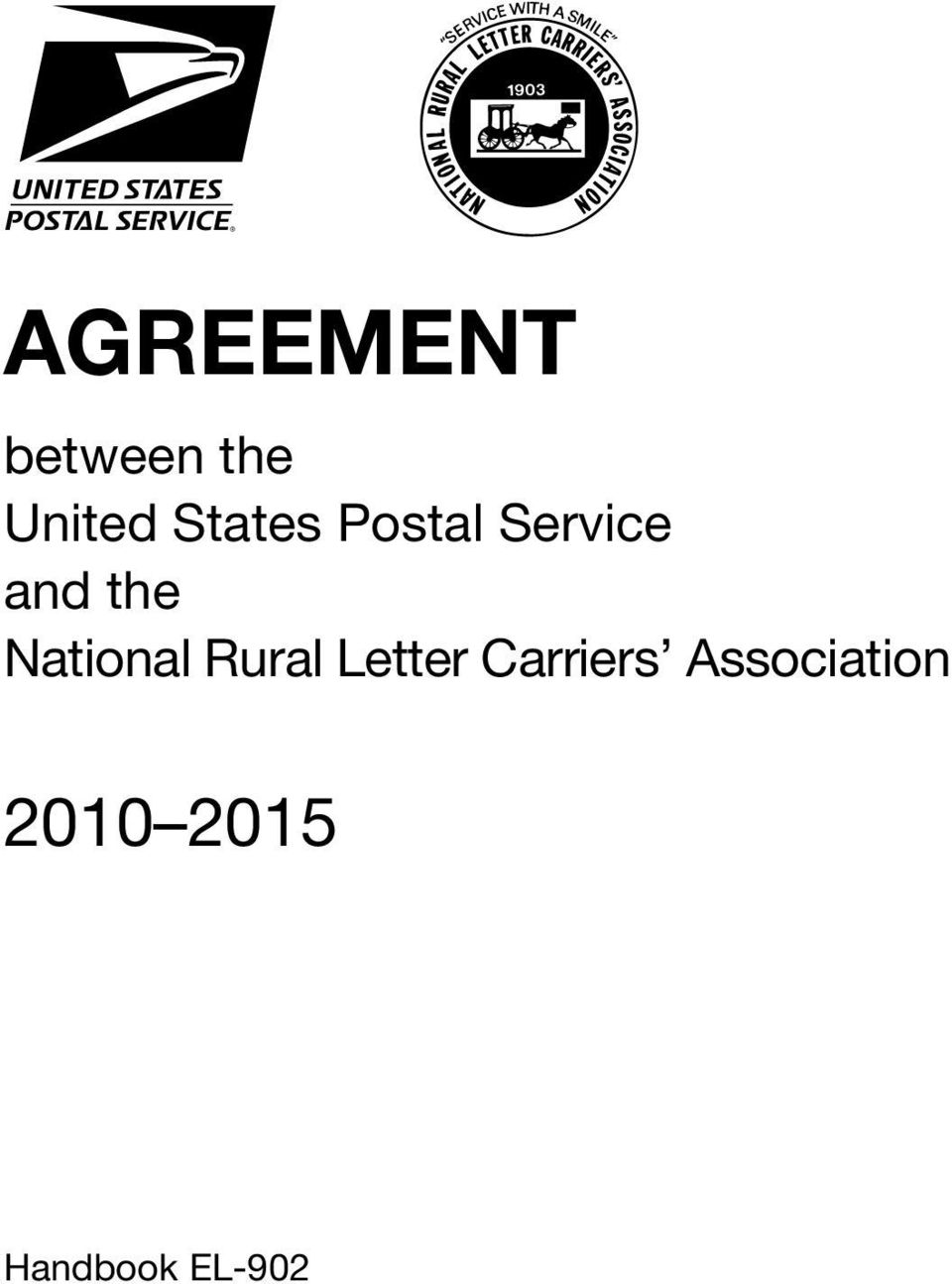 AGREEMENT  between the United States Postal Service and the