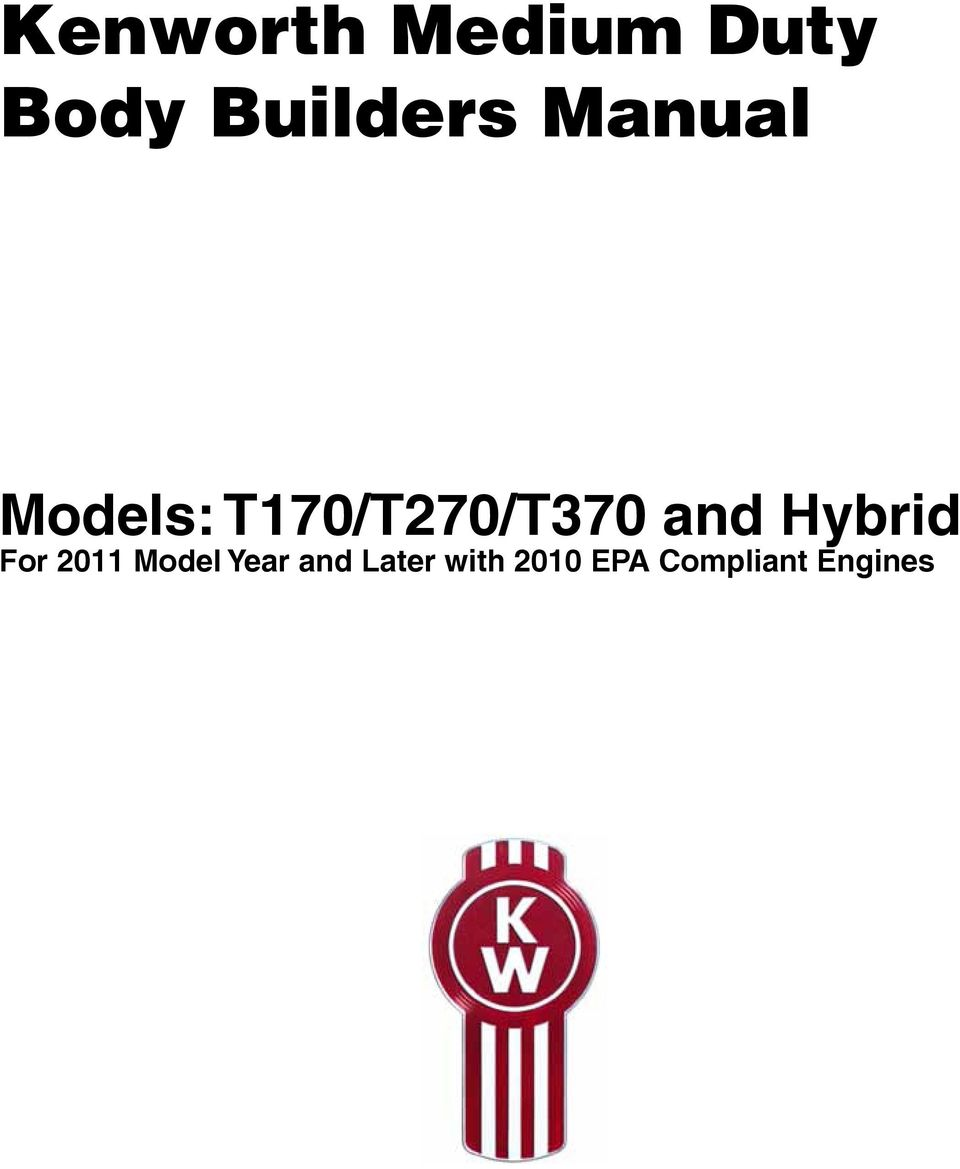 Kenworth T170 T270 T370 And Hybrid 2011 Body Builders Manual Pdf Fuse Box For Model Year