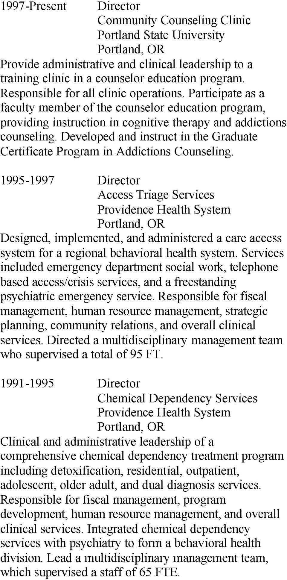 Developed and instruct in the Graduate Certificate Program in Addictions Counseling.