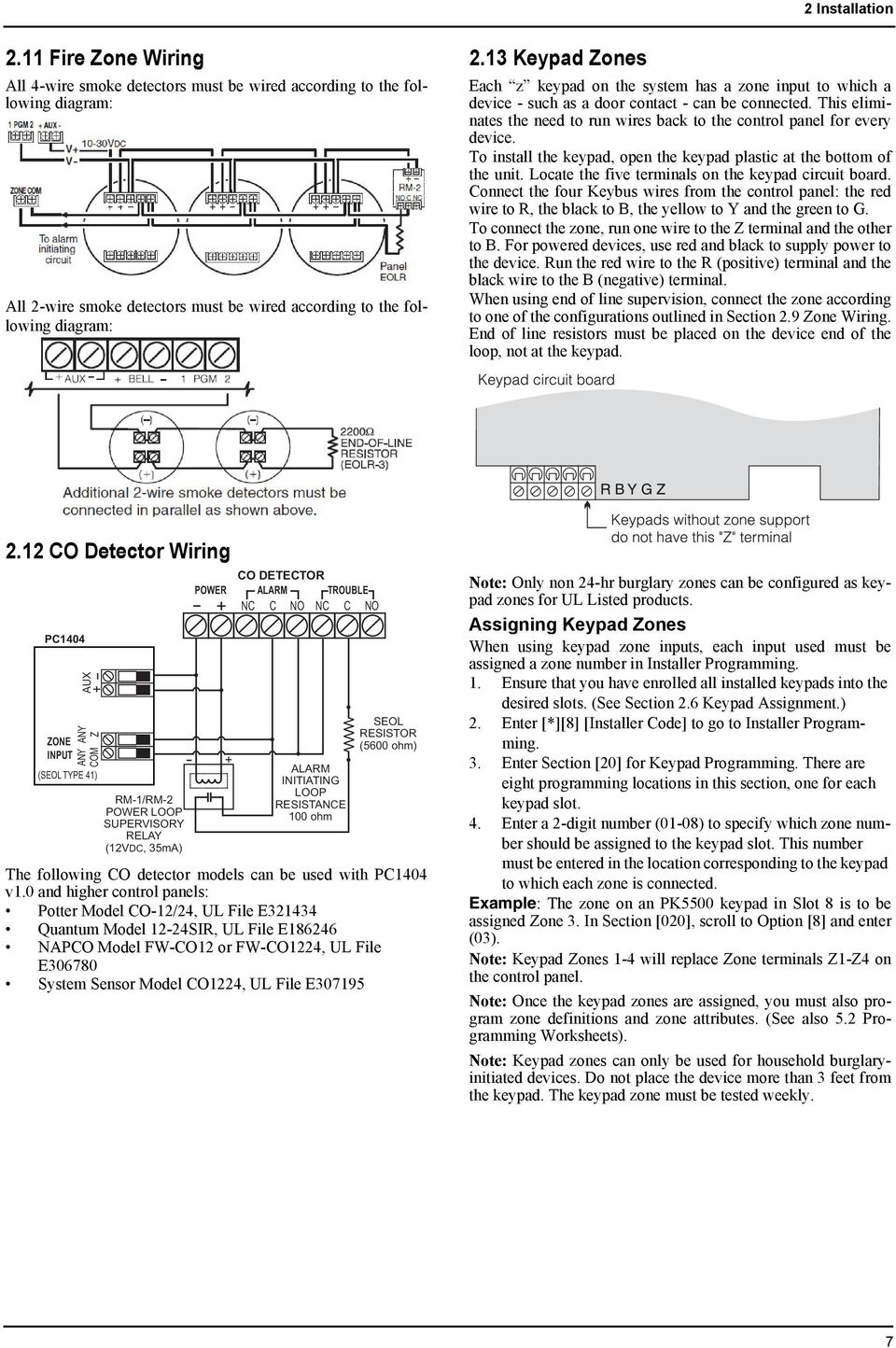 Pc1404 V10 Installation Guide Pdf Series Fire Alarm Wiring Including 4 Wire Smoke Detector This Eliminates The Need To Run Wires Back Control Panel For Every Device