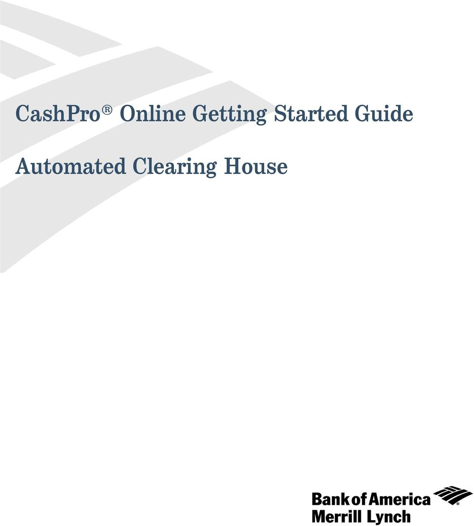 cashpro online getting started guide automated clearing house pdf rh docplayer net Merrill Lynch Logo Merrill Lynch Logo