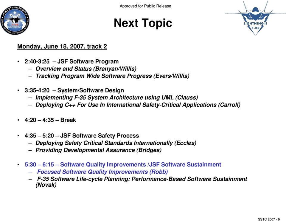 JSF Software Safety Process: Providing Developmental