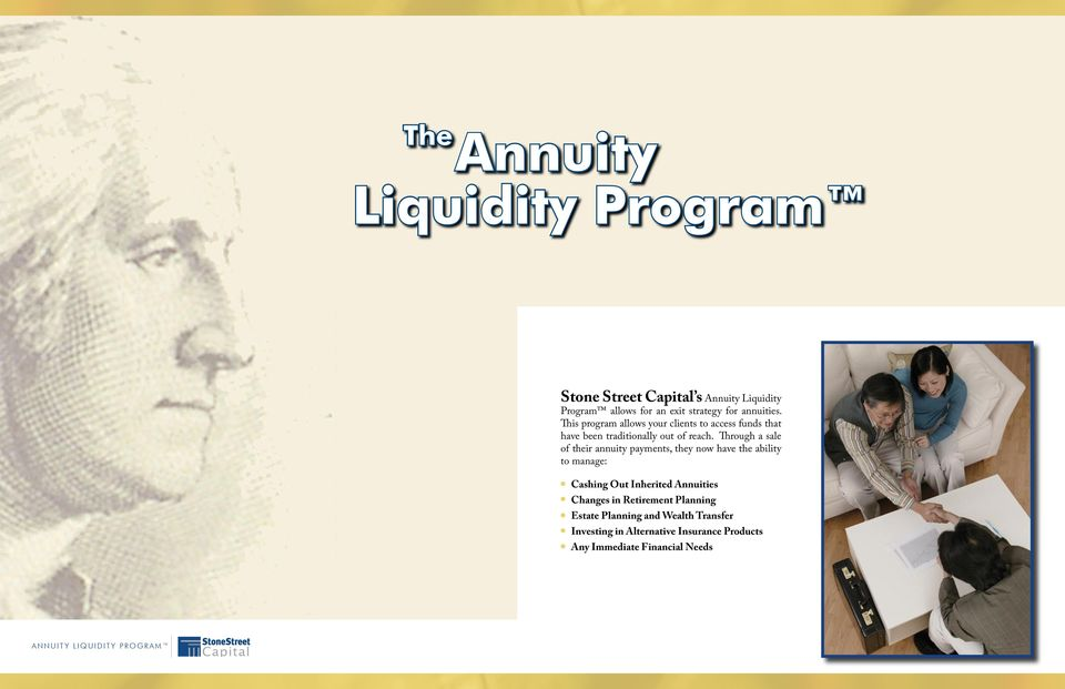 Through a sale of their annuity payments, they now have the ability to manage: Cashing Out Inherited Annuities