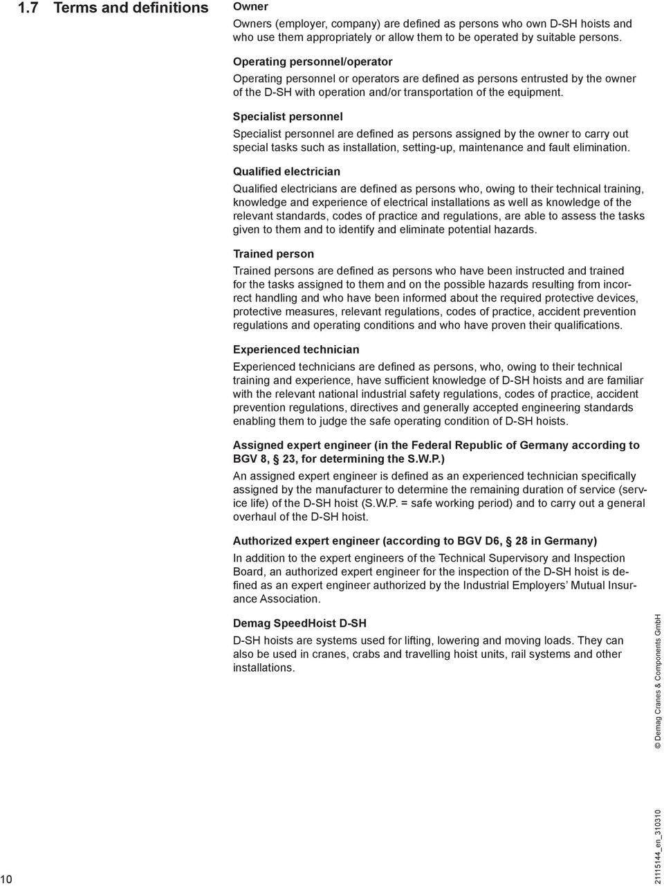 Operating Instructions Demag Speedhoist D Sh Pdf 20 Ton Wiring Diagram Specialist Personnel Are Defined As Persons Assigned By The Owner To Carry Out Special