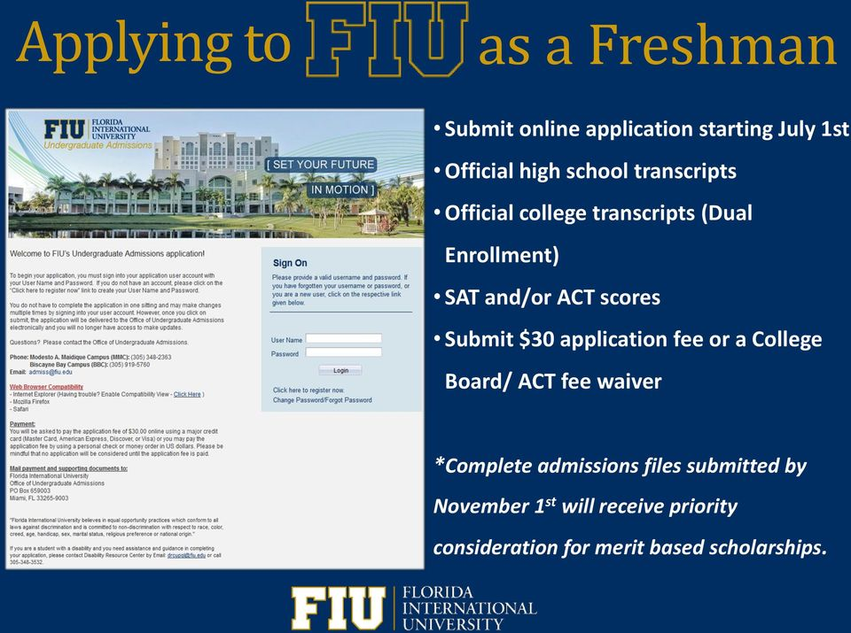 Welcome to the  6 th Annual FIU Pre-Medical Informational