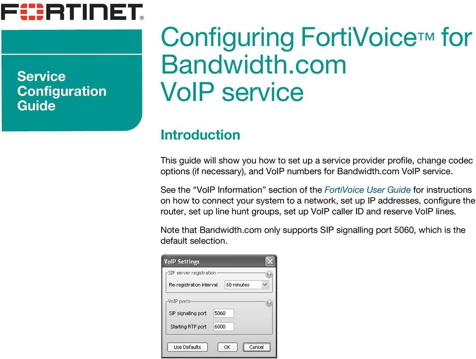 Configuring FortiVoice for Bandwidth com VoIP service - PDF