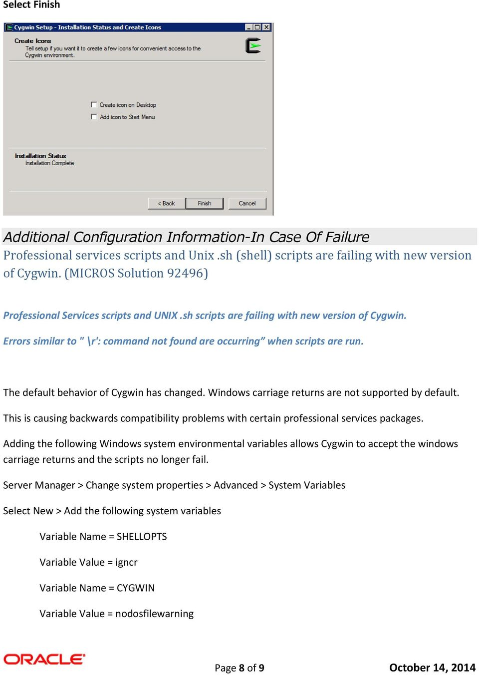 Versions which contain Cygwin and Bash as part of the
