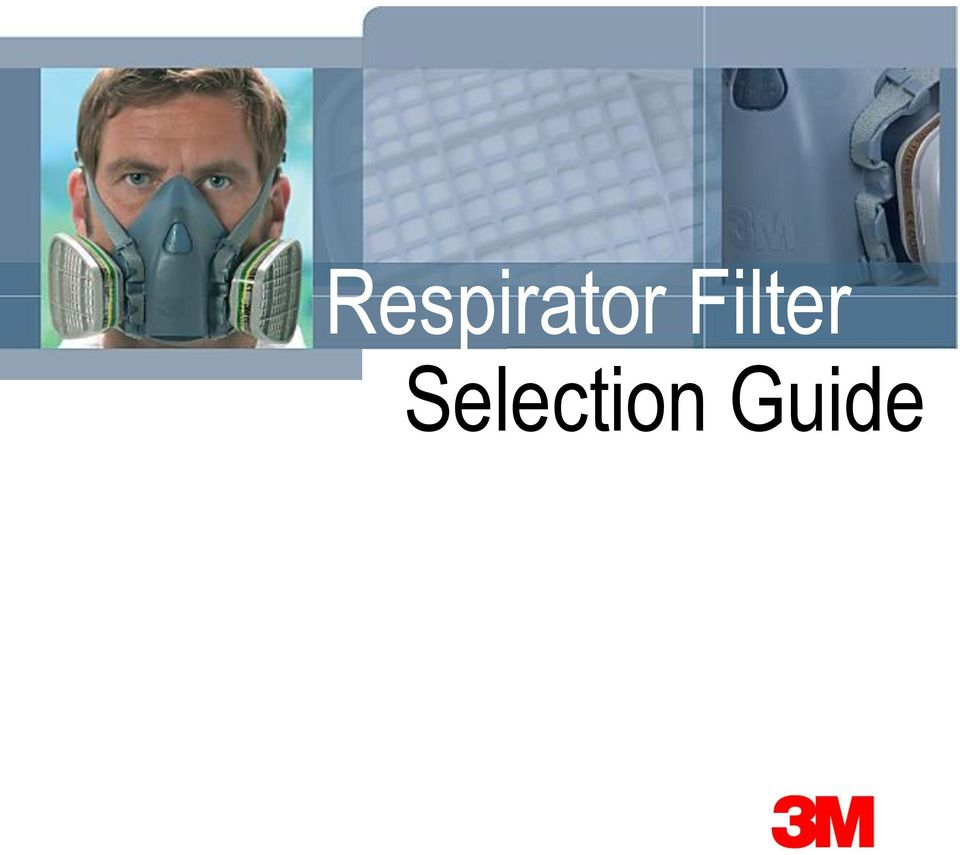 19 Elegant 3m Respirator Cartridge Selection Chart