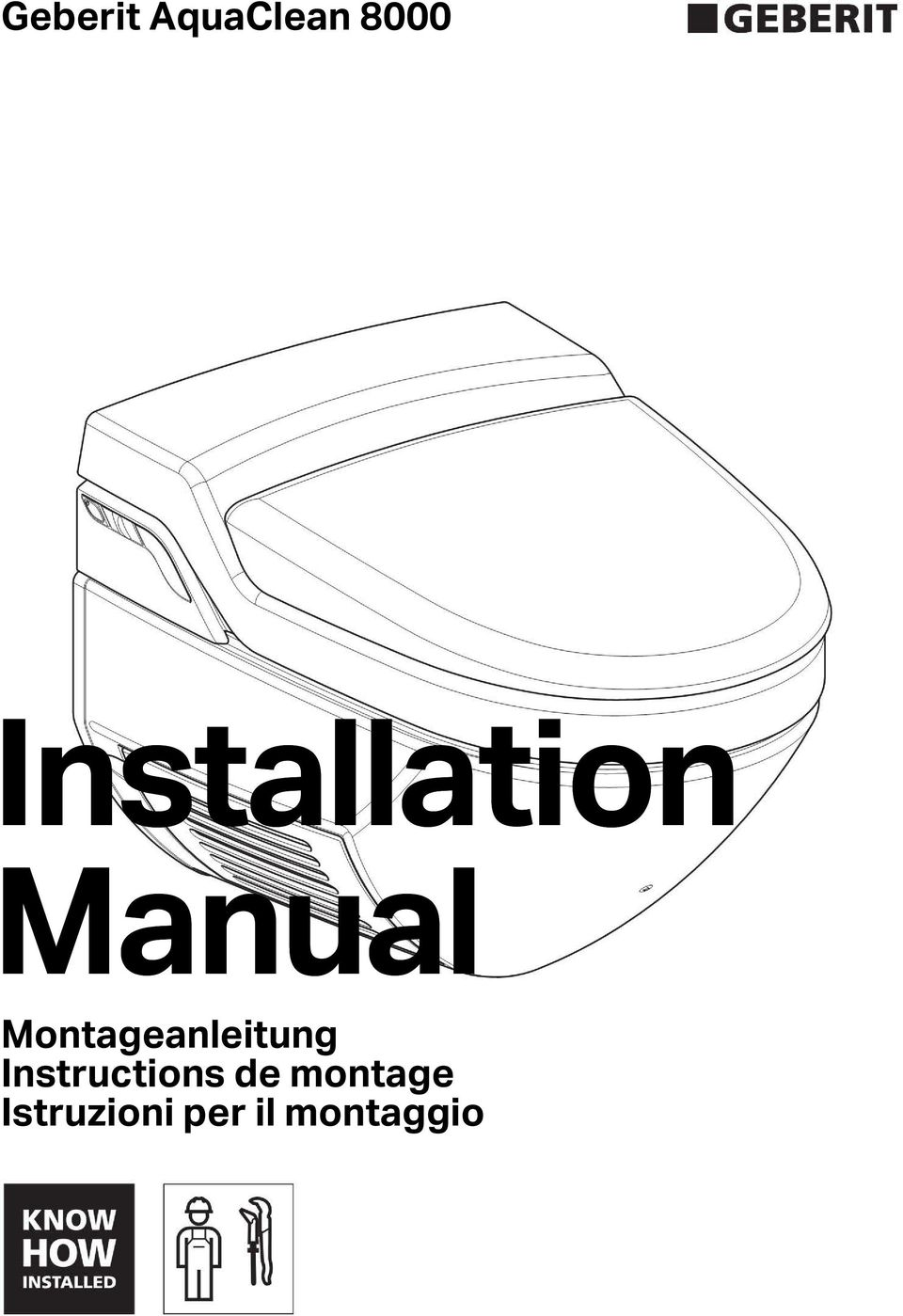 geberit aquaclean installation manual montageanleitung instructions de montage istruzioni per il. Black Bedroom Furniture Sets. Home Design Ideas