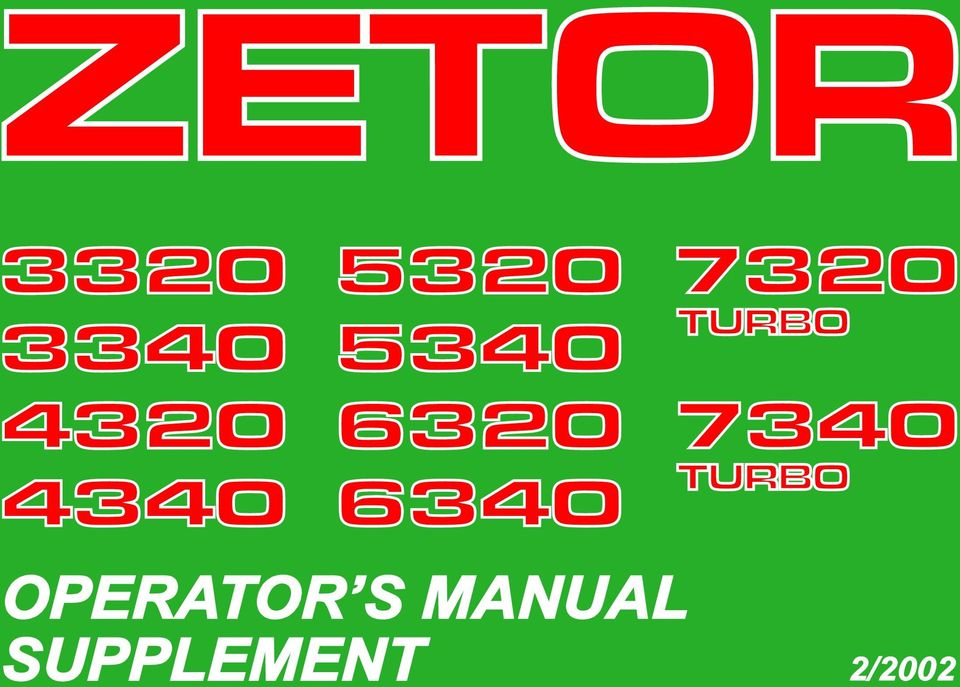 zetor this supplement of the operator s manual for the tractors z z rh docplayer net Used Zetor 4340 New Zetor Tractors