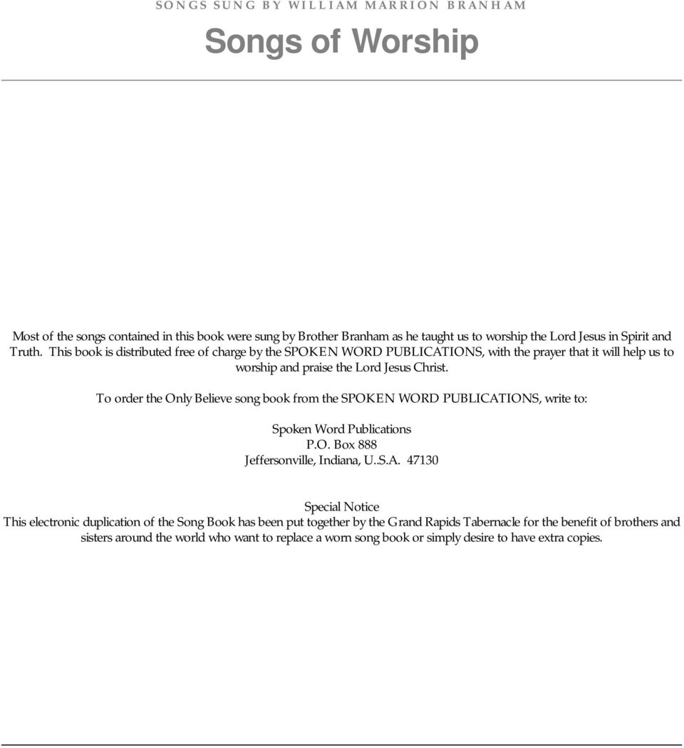 SONGS OF WORSHIP  Sung by William Marrion Branham  Only