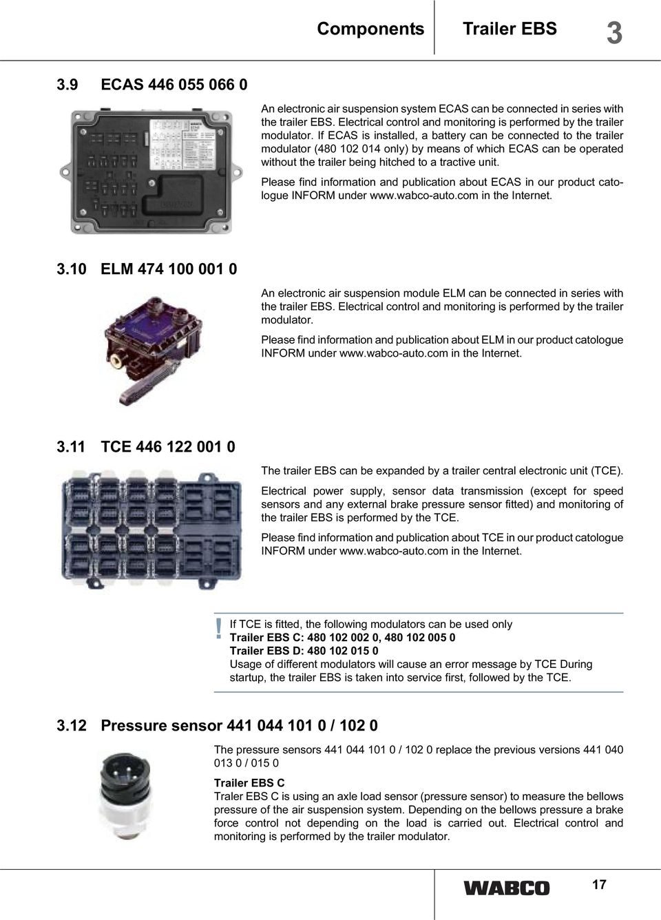 Trailer Ebs C D System Description Pdf Scania Abs Wiring Diagram If Ecas Is Installed A Battery Can Be Connected To The Modulator 480