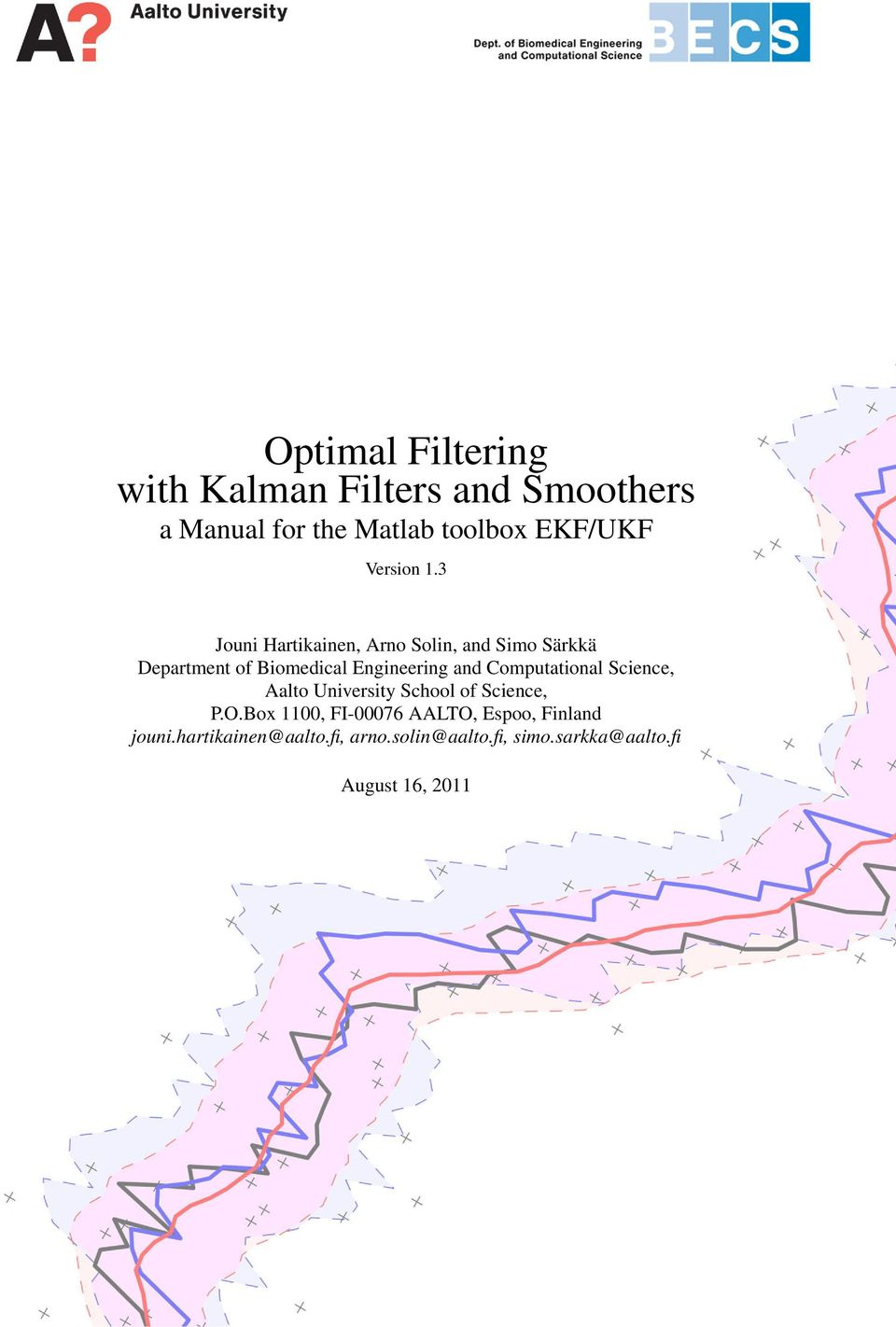 Optimal Filtering with Kalman Filters and Smoothers - PDF
