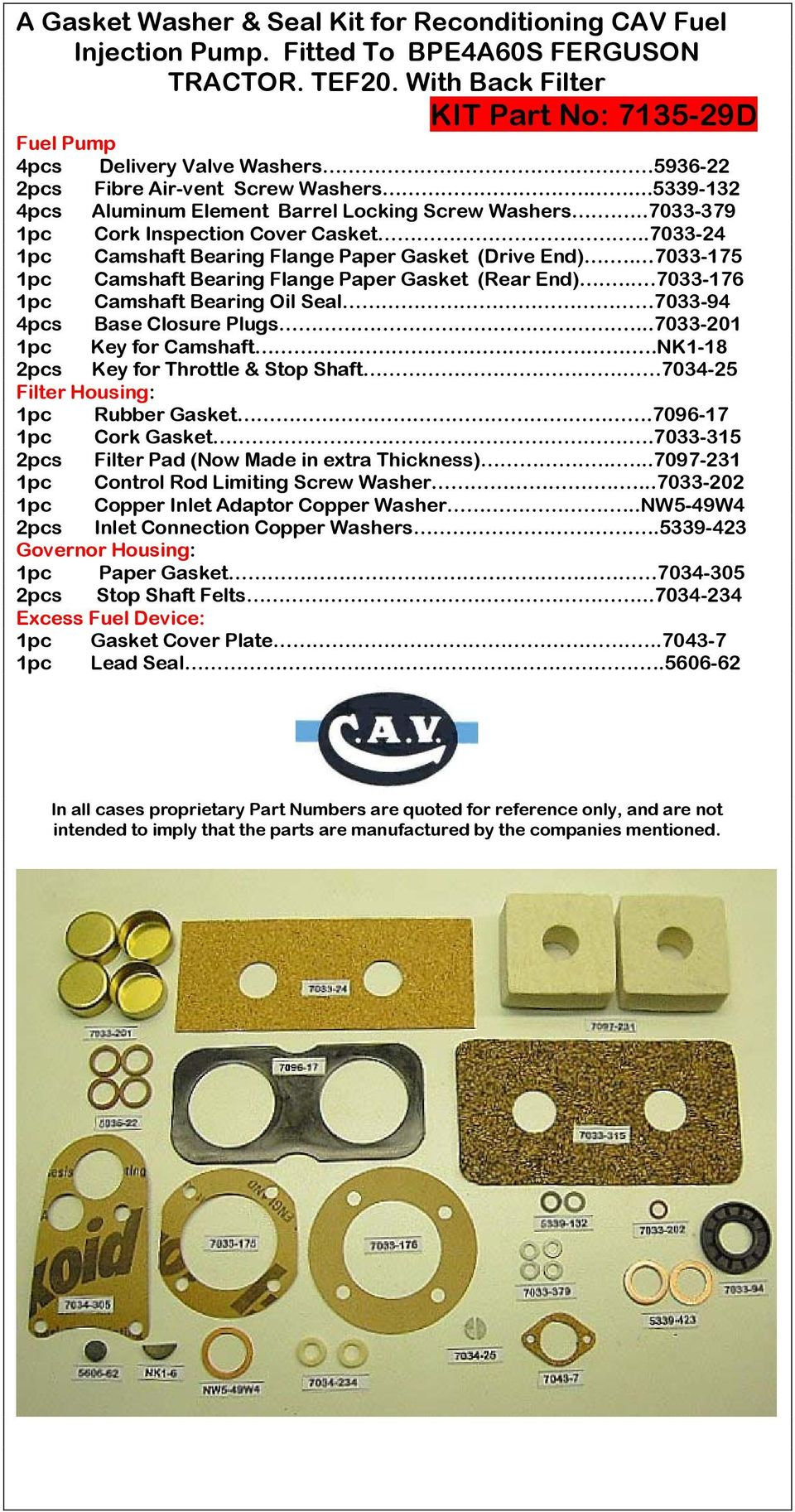 A Gasket & Seal Kit for a CAV Fuel Injection Pump  Fitted to AAL/R