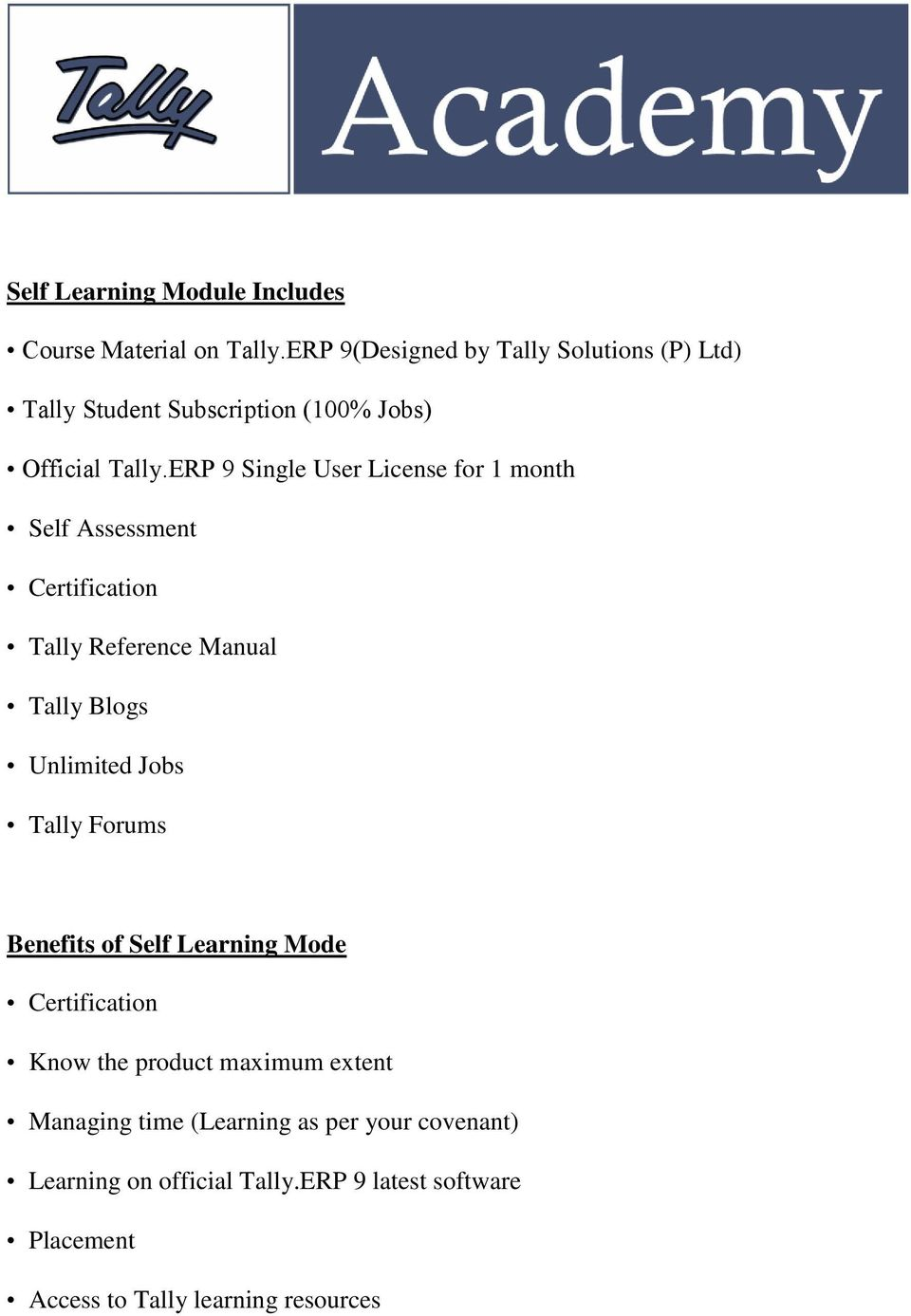 ERP 9 Single User License for 1 month Self Assessment Certification Tally  Reference Manual Tally Blogs