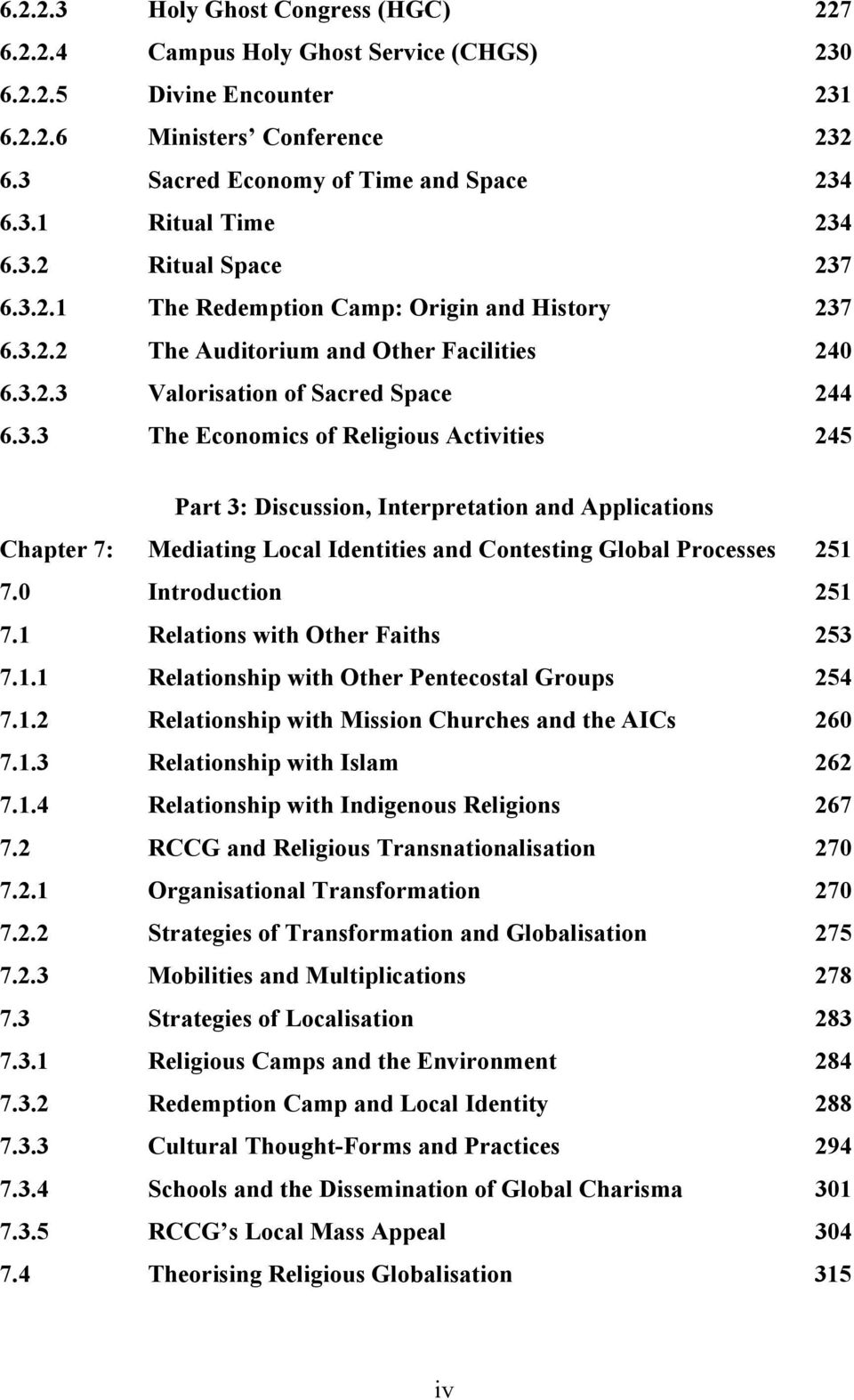 0 Introduction 251 7.1 Relations with Other Faiths 253 7.1.1 Relationship  with Other Pentecostal