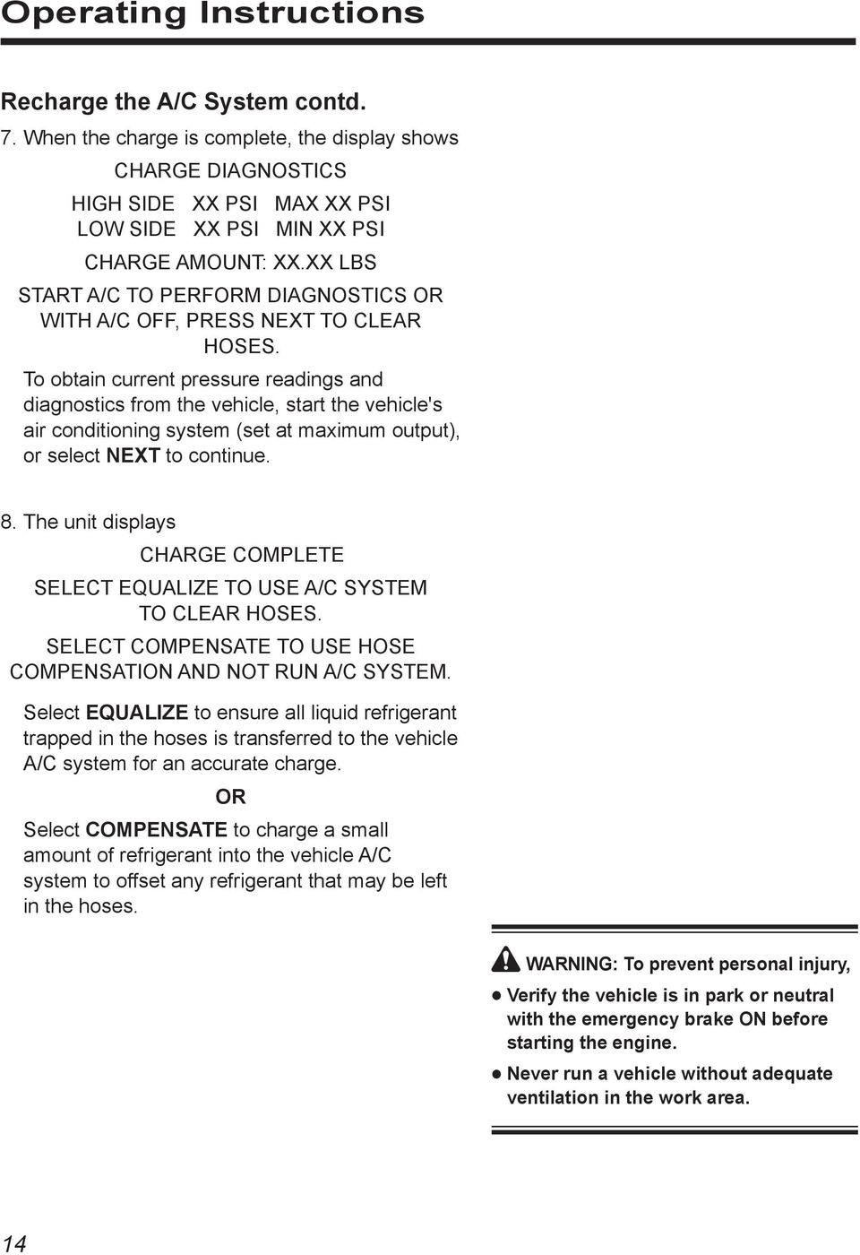Operating Manual For Model Recovery Recycling Recharging Unit Pdf 34988 Robinair Ac Wiring Diagram To Obtain Current Pressure Readings And Diagnostics From The Vehicle Start Vehicles Air Conditioning