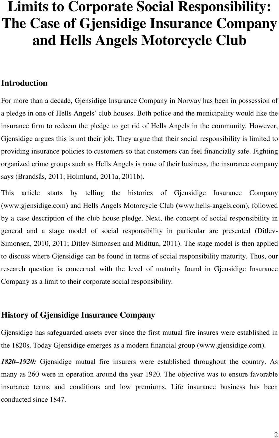 Limits to Corporate Social Responsibility: The Case of