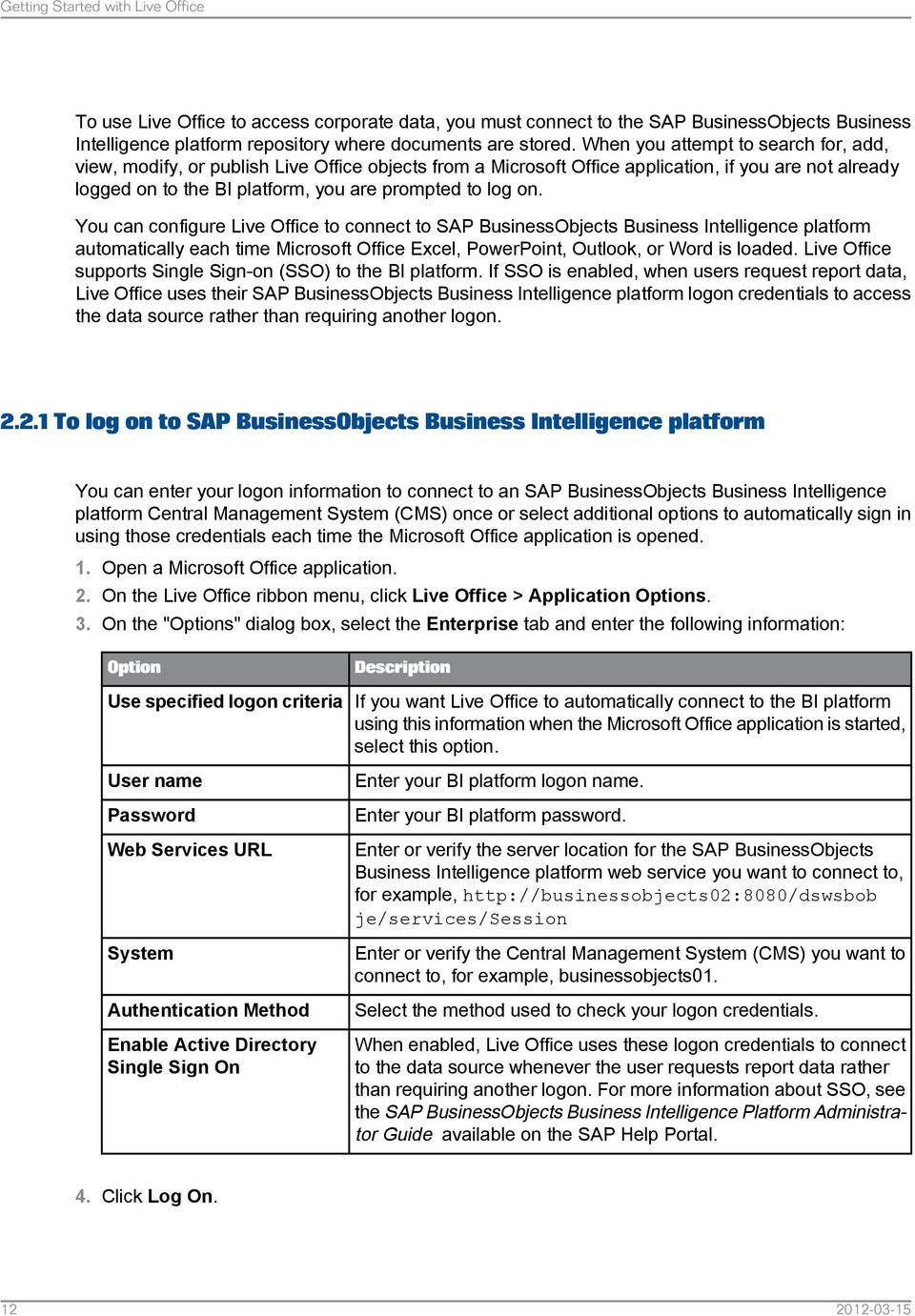 live office user guide sap businessobjects business intelligence rh docplayer net live office installation guide sap live office user guide