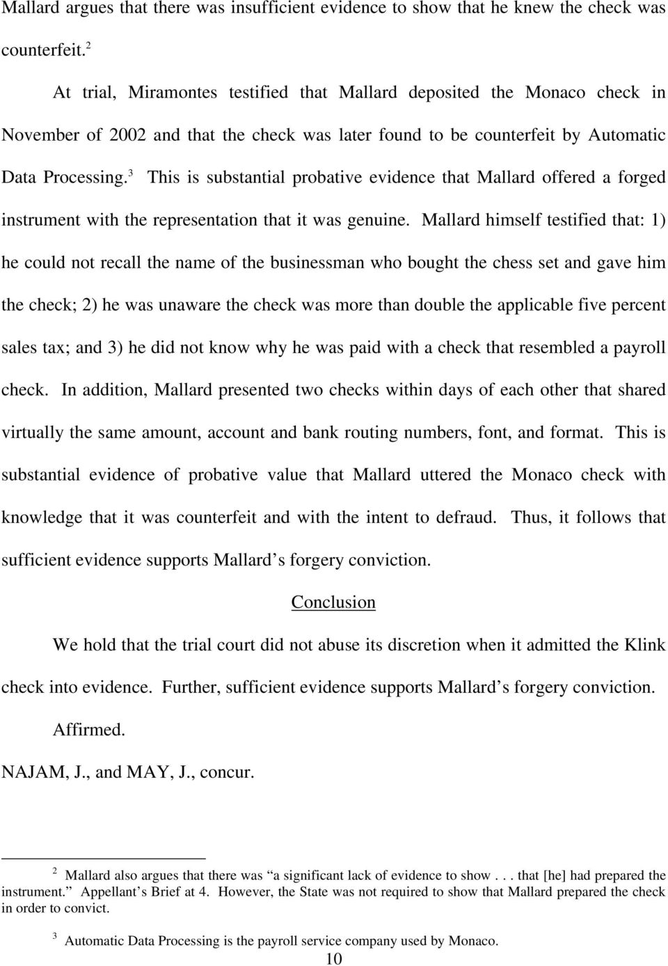 3 This is substantial probative evidence that Mallard offered a forged instrument with the representation that it was genuine.