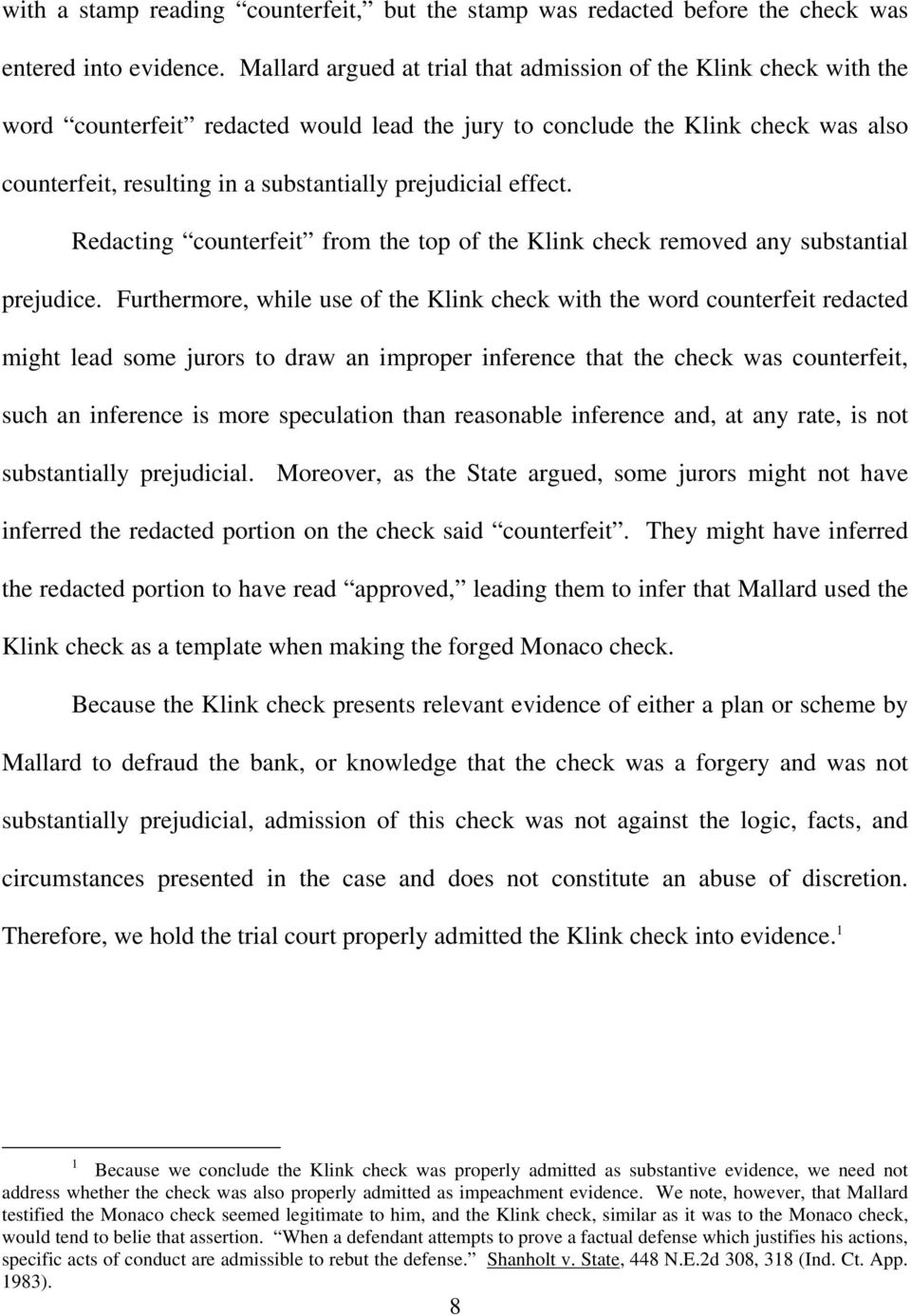 prejudicial effect. Redacting counterfeit from the top of the Klink check removed any substantial prejudice.