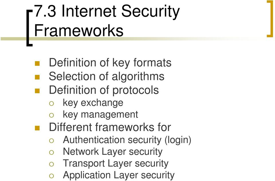 key management Different frameworks for Authentication security