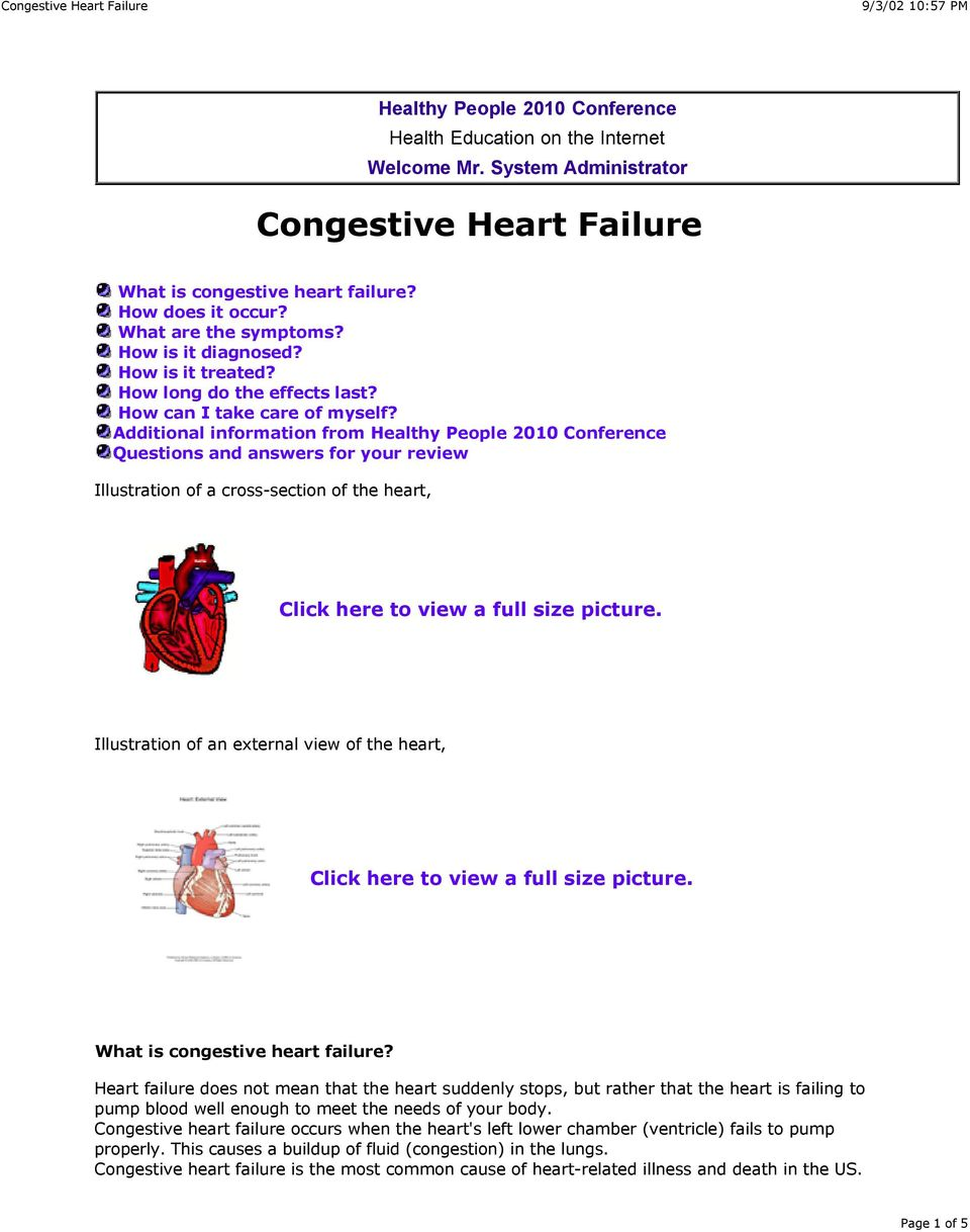 Additional information from Healthy People 2010 Conference Questions and answers for your review Illustration of a cross-section of the heart, Click here to view a full size picture.