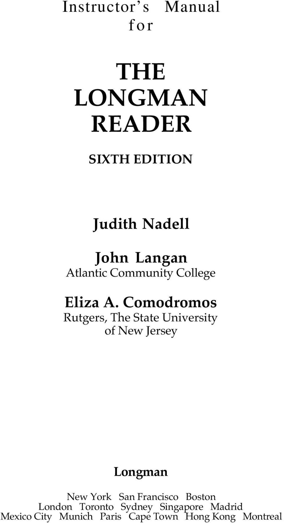 Instructor s manual for the longman reader sixth edition judith comodromos rutgers the state university of new jersey longman new york san fandeluxe Image collections