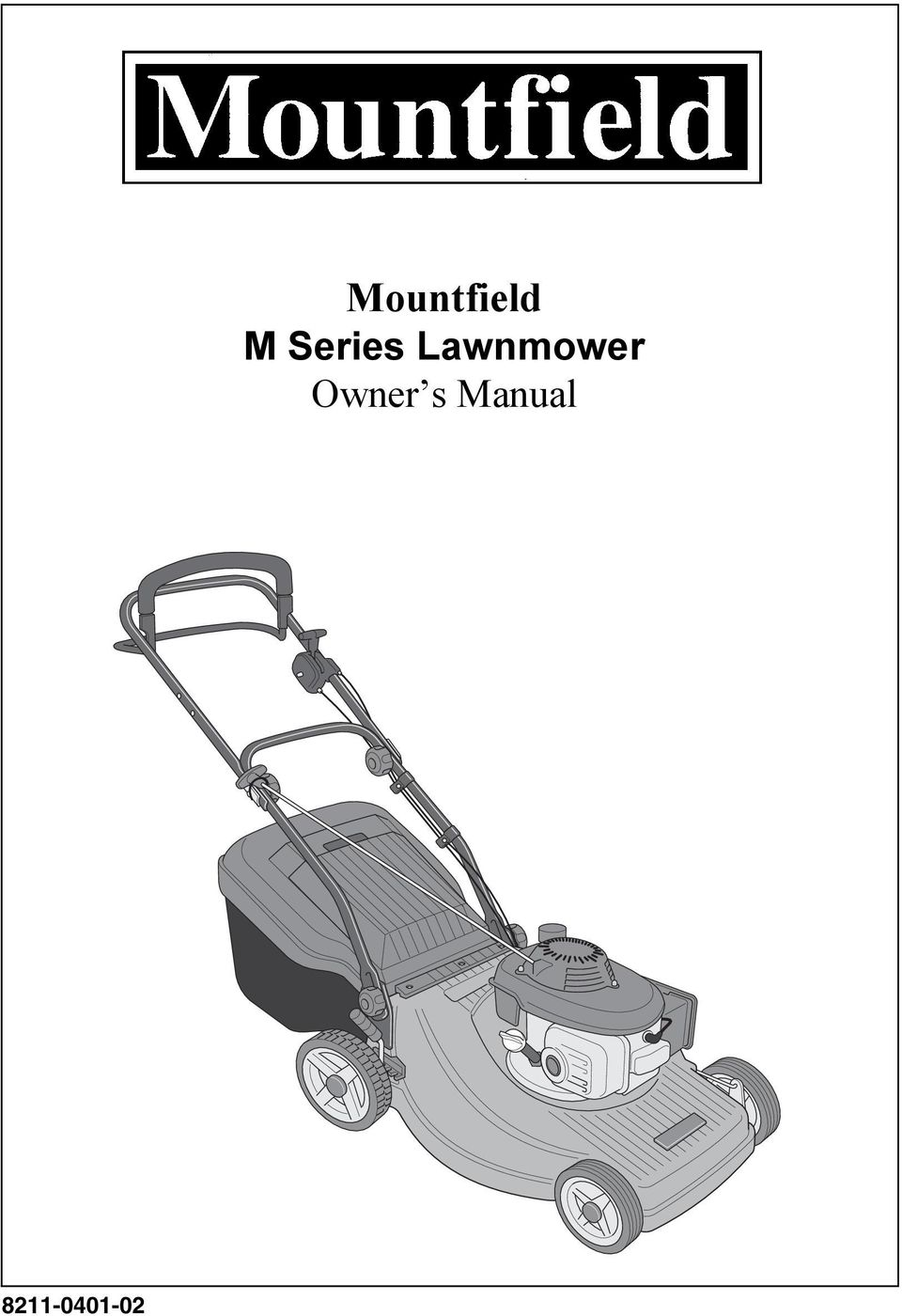 Mountfield Trimmer Manual 2001 Volvo S60 Electrical Wiring Diagram 8211 Harness And Schematics Sp474 Array M Series Lawnmower Owner S Pdf Rh Docplayer Net