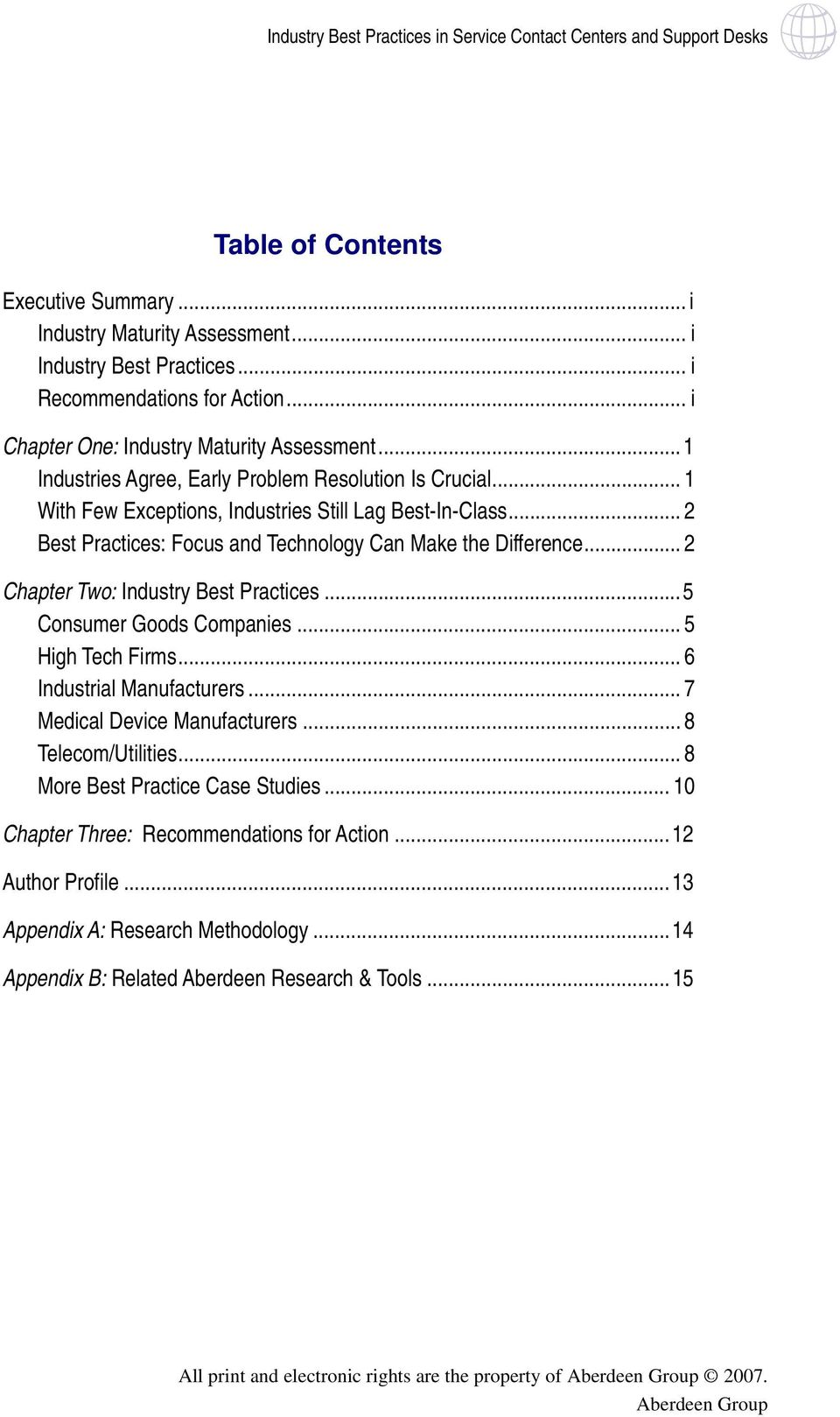 .. 2 Chapter Two: Industry Best Practices...5 Consumer Goods Companies... 5 High Tech Firms... 6 Industrial Manufacturers... 7 Medical Device Manufacturers... 8 Telecom/Utilities.