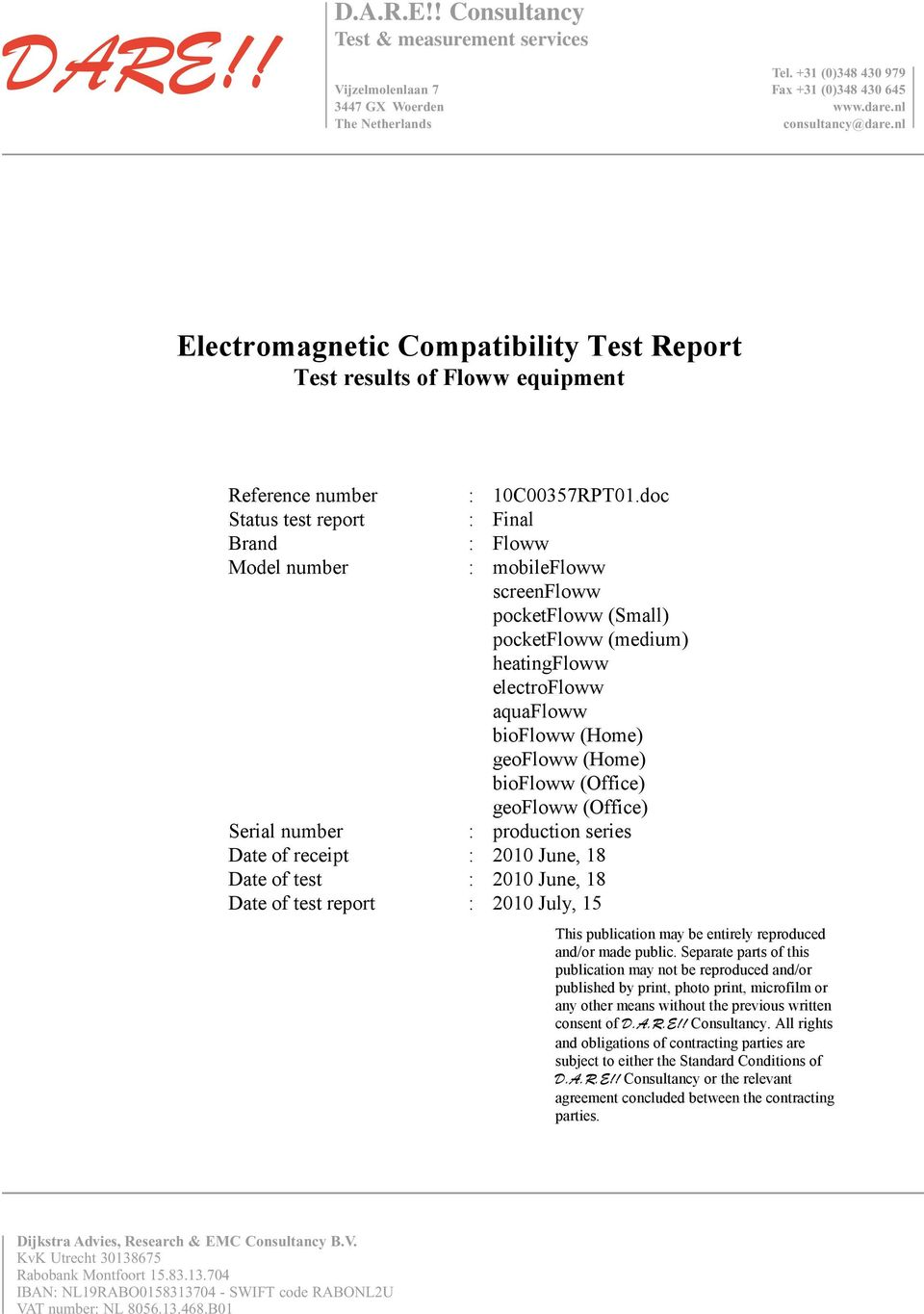 Electromagnetic Compatibility Test Report Test results of