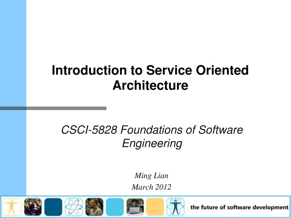CSCI-5828 Foundations of