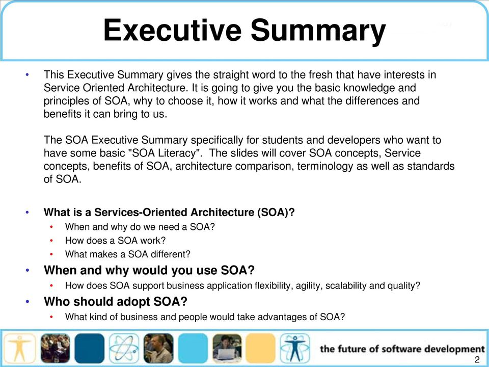 "The SOA Executive Summary specifically for students and developers who want to have some basic ""SOA Literacy""."