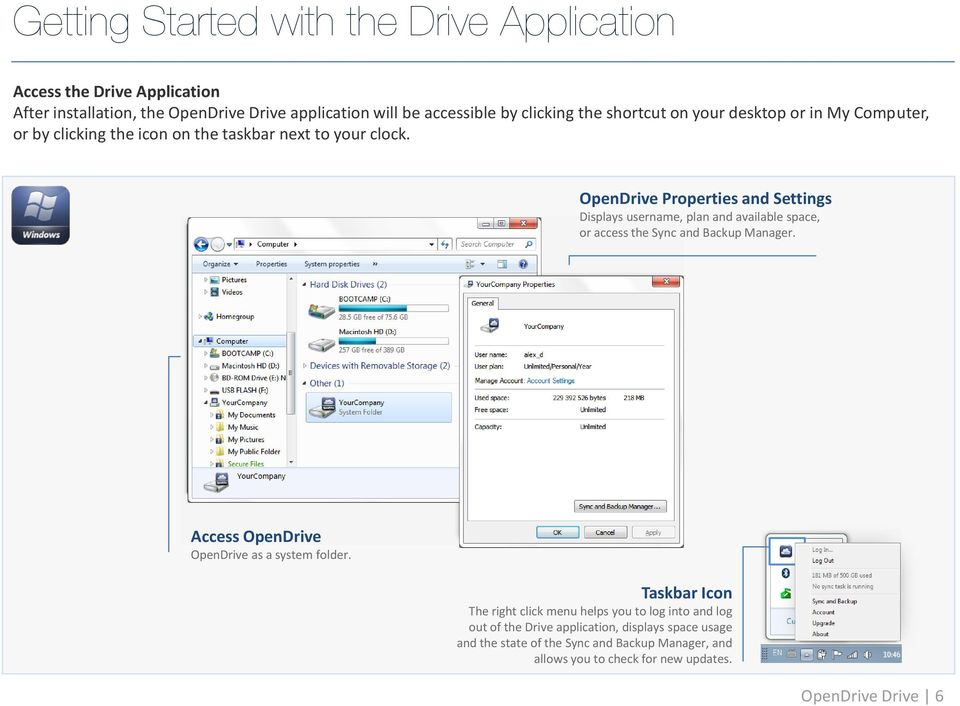 OpenDrive Properties and Settings Displays username, plan and available space, or access the Sync and Backup Manager.