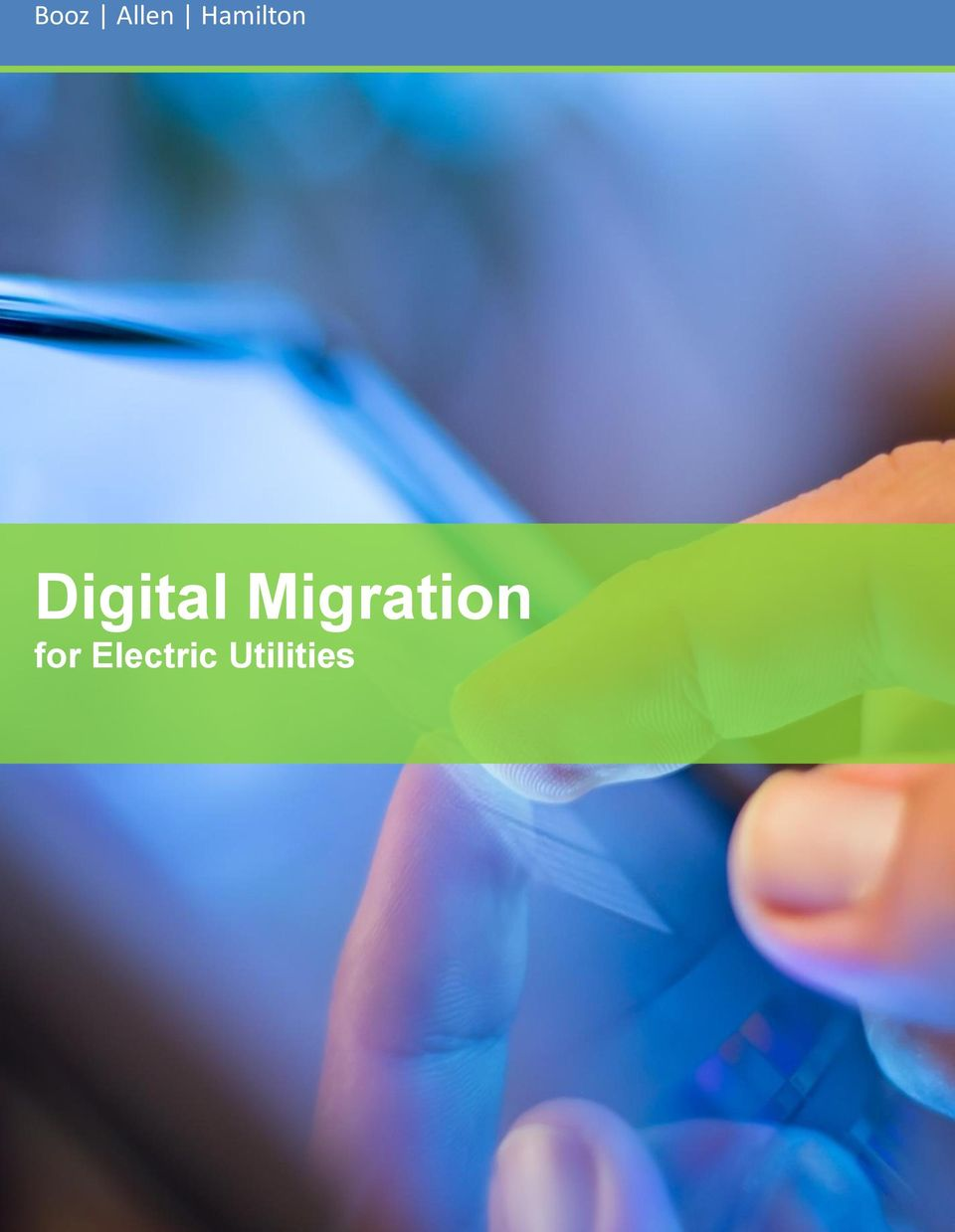 Booz Allen Hamilton  Digital Migration for Electric