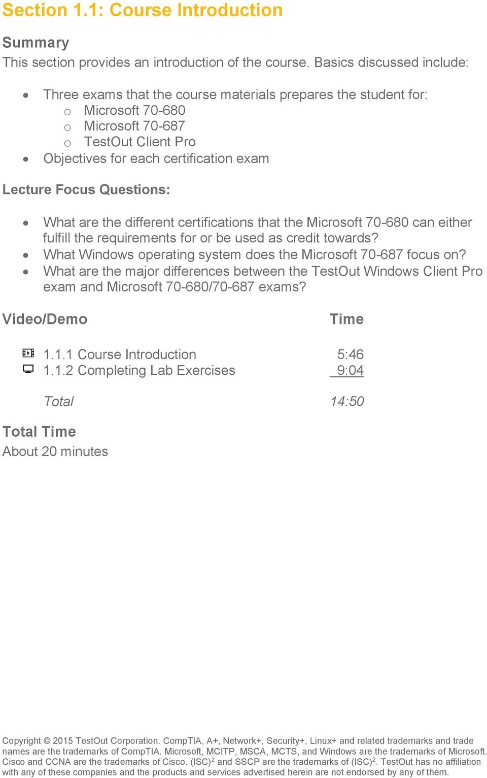 exam Lecture Focus Questions: What are the different certifications that  the Microsoft 70-680