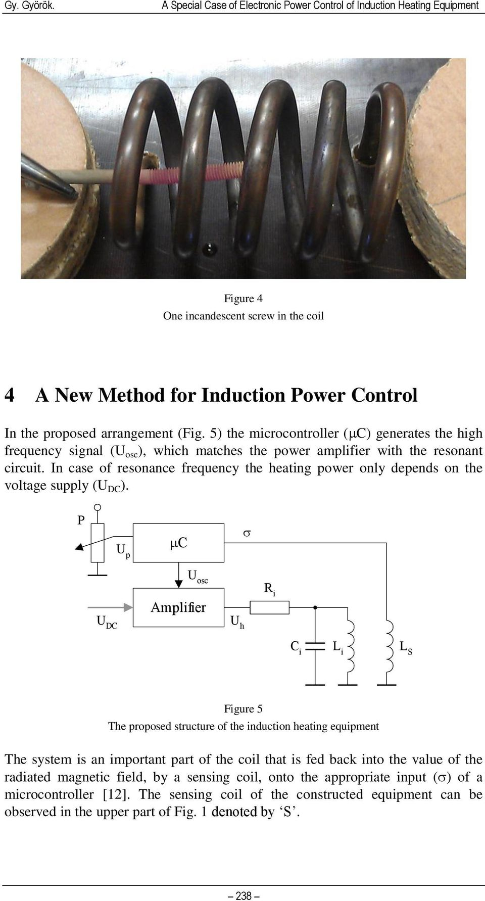 Induction Heating Circuit Besides Simple Induction Heater Circuit
