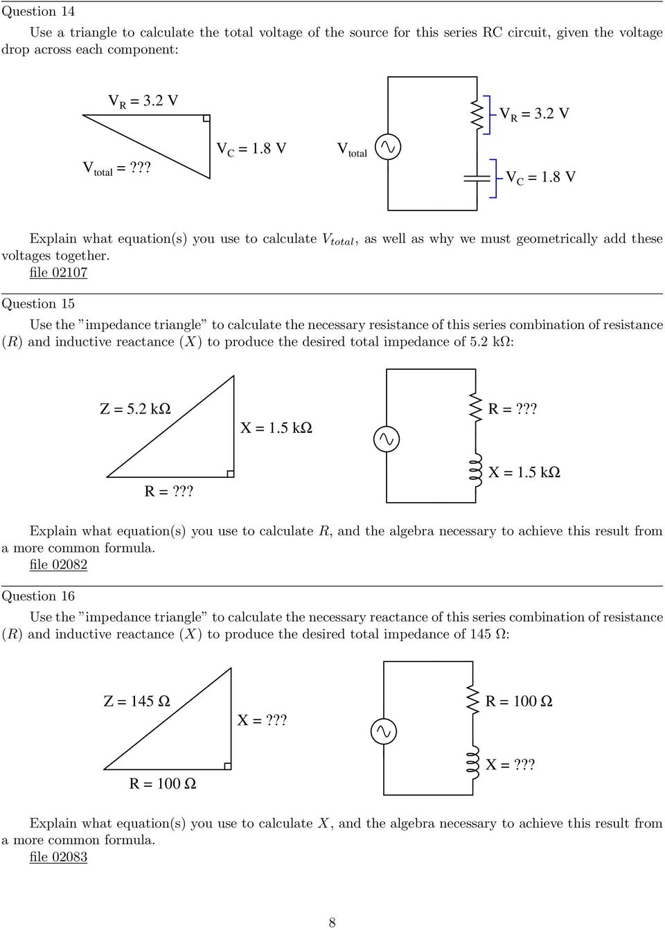 Trigonometry For Ac Circuits Pdf The Capacitive Reactance And Circuit Impedance Is Calculated As File 02107 Question 15 Use Triangle To Calculate Necessary Resistance Of This Series