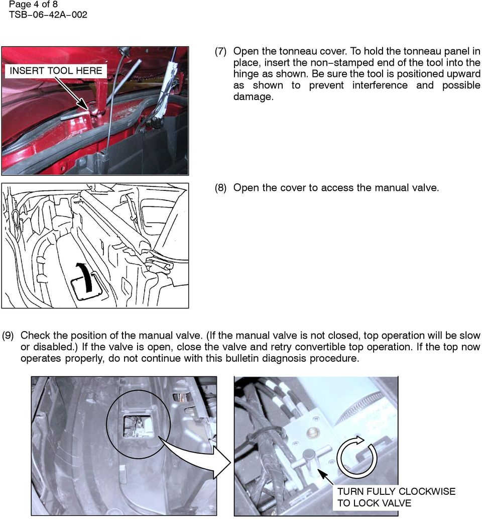 Eclipse Spyder Convertible Top Hydraulic System Diagnosis Pdf Vw New Beetle Parts As Well Jetta Fuse Box Diagram Be Sure The Tool Is Positioned Upward Shown To Prevent Interference And Possible Damage