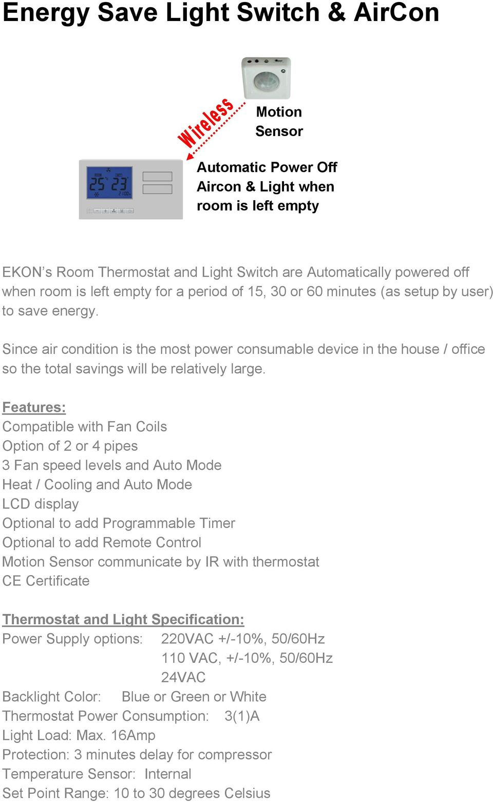 Smart Hvac Ecoclimate Pdf The Thermostat Is Rated At 16amps And Will Control A Maximum Heated Since Air Condition Most Power Consumable Device In House Office So