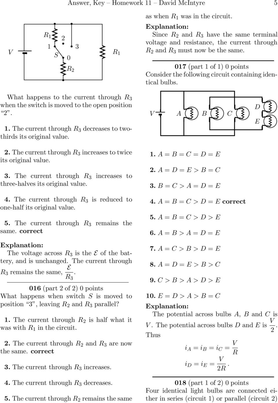 Answer Key Homework 11 David Mcintyre 1 A Pdf Series Circuit With 3 Bulbs Set Up Three The Current Through R Increases To Twice Its Original Value
