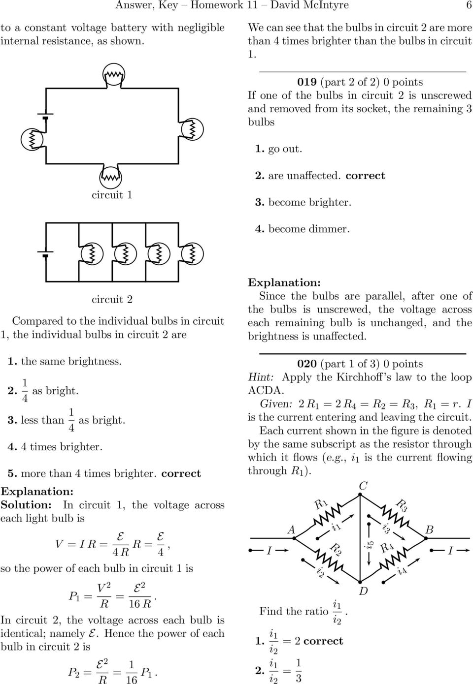 Answer Key Homework 11 David Mcintyre 1 A Pdf To Calculate The Current Through Resistor R In Two Loop Circuit 019 Part 2 Of 0 Points F One Bulbs