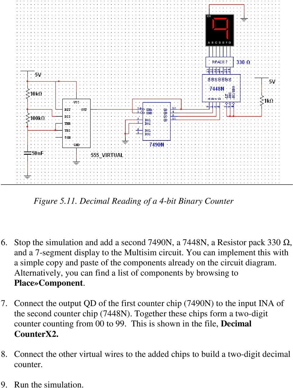 Lab 5 Digital I O Figure 50 Four Bit Counter Circuit On 7 Segment Display Wiring Diagram You Can Implement This With A Simple Copy And Paste Of The Components Already