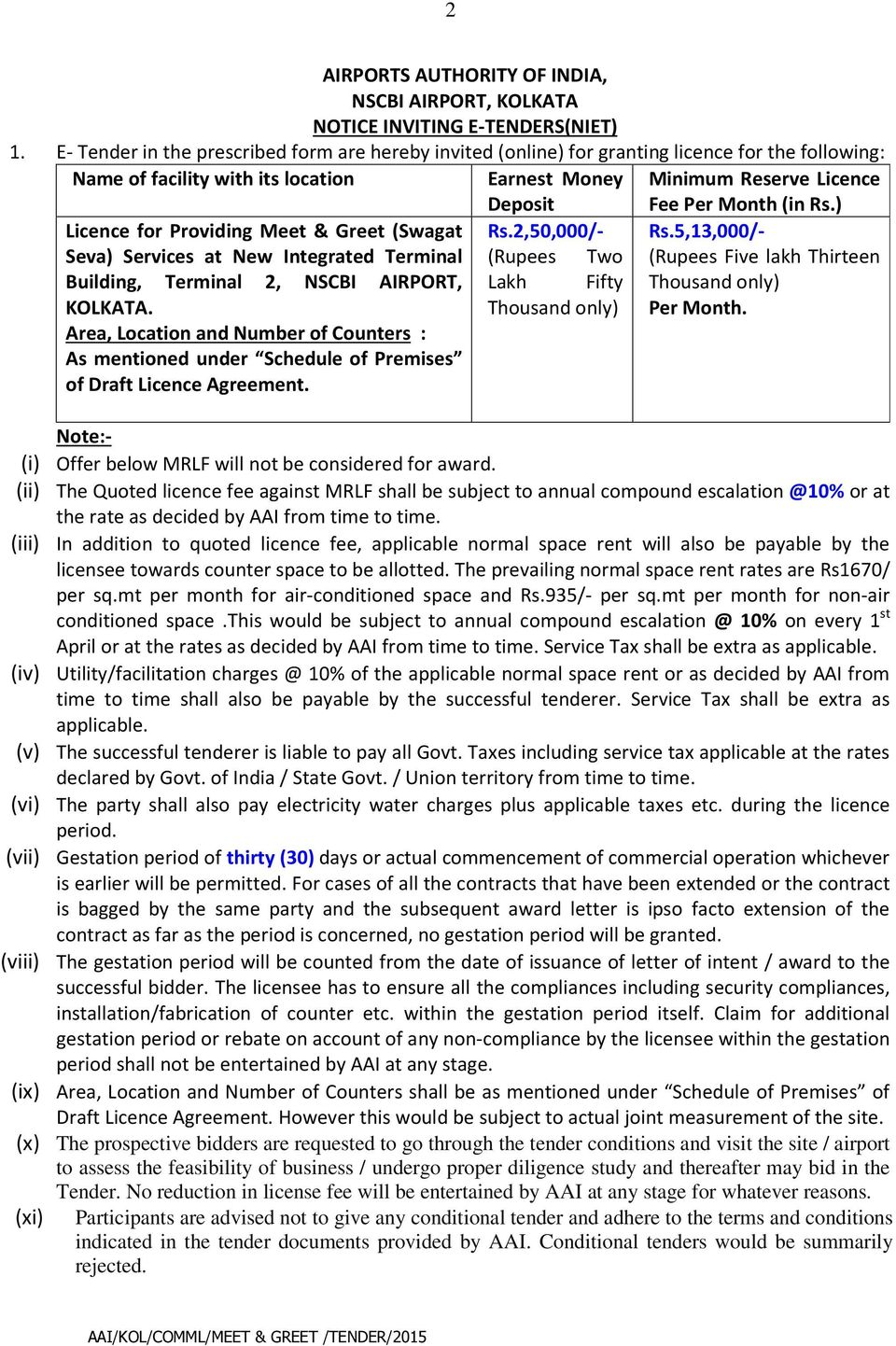 E tender for licence for providing meet greet swagat seva meet greet swagat seva services at new integrated terminal building terminal 2 m4hsunfo